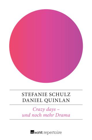 Crazy days – und noch mehr Drama